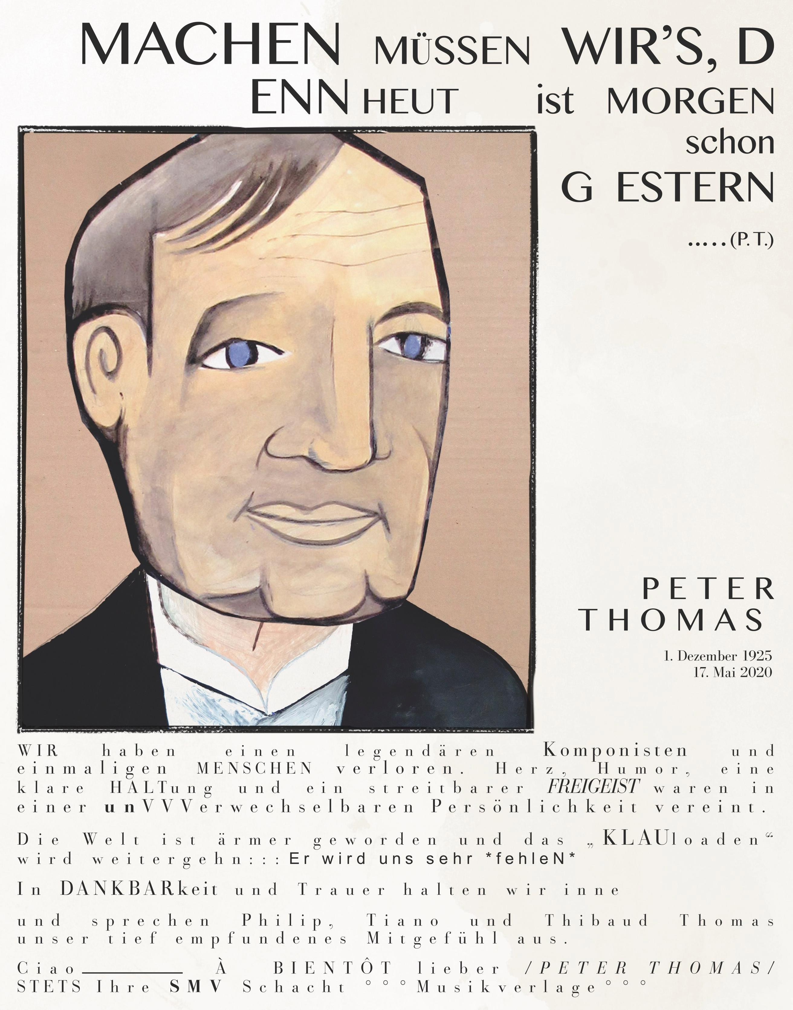 We have lost a legendary composer and unique person - Peter Thomas (1. Dezember 1925 Breslau † 17. Mai 2020 Lugano)