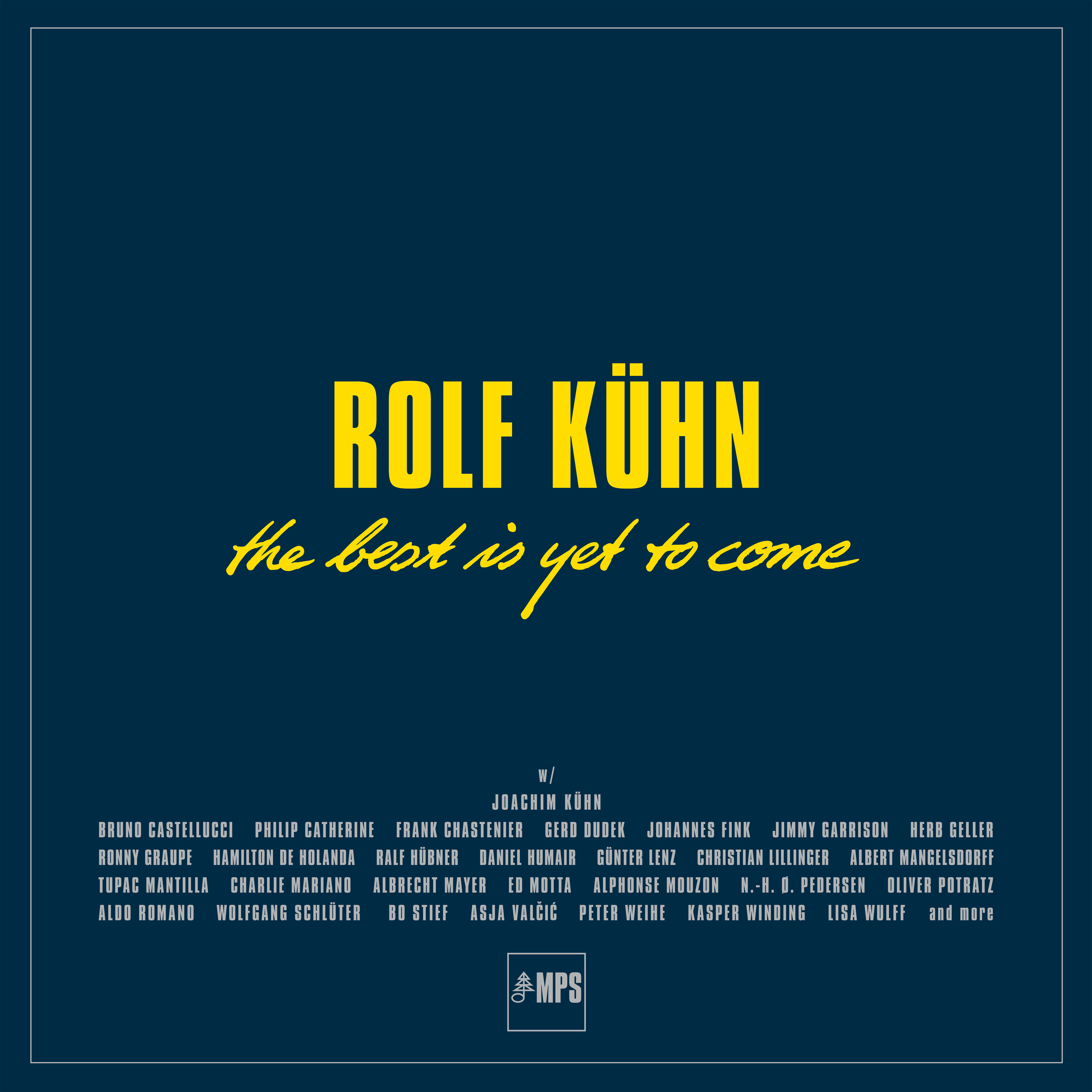 Rolf Kuhn The best is yet to come COVER